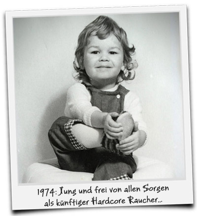 1974: Jung und frei von allen Sorgen als Hardcore Raucher